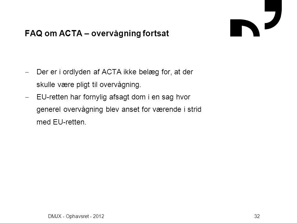 FAQ om ACTA – overvågning fortsat