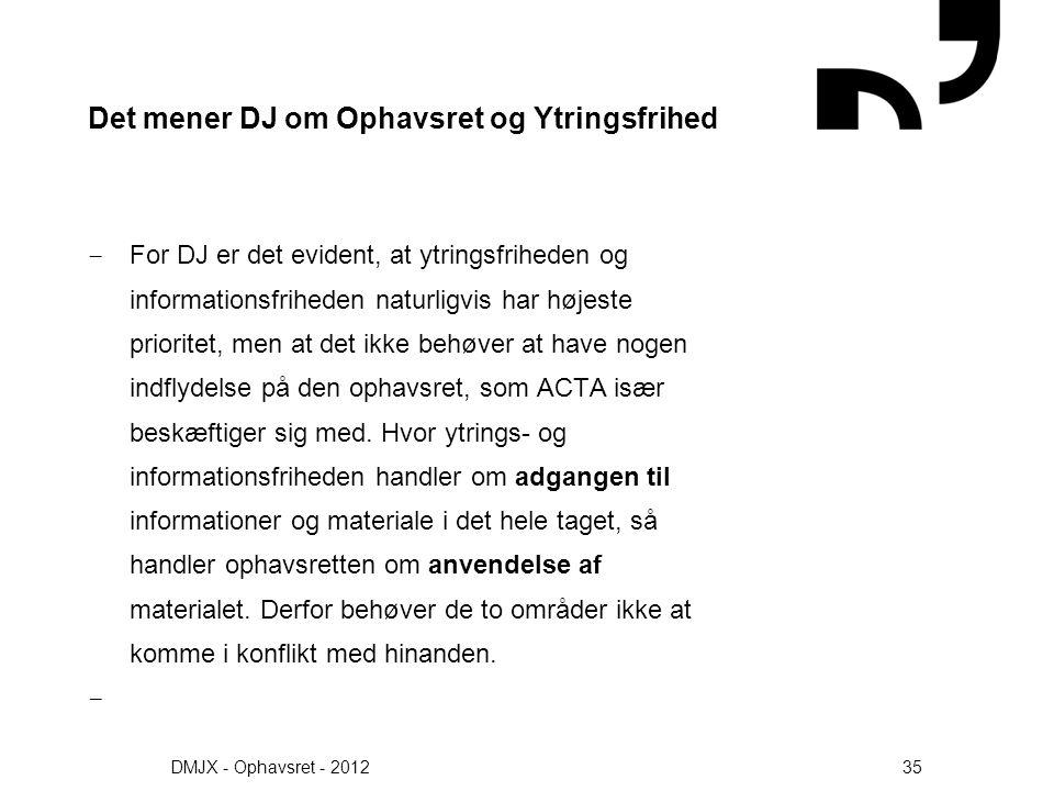 Det mener DJ om Ophavsret og Ytringsfrihed