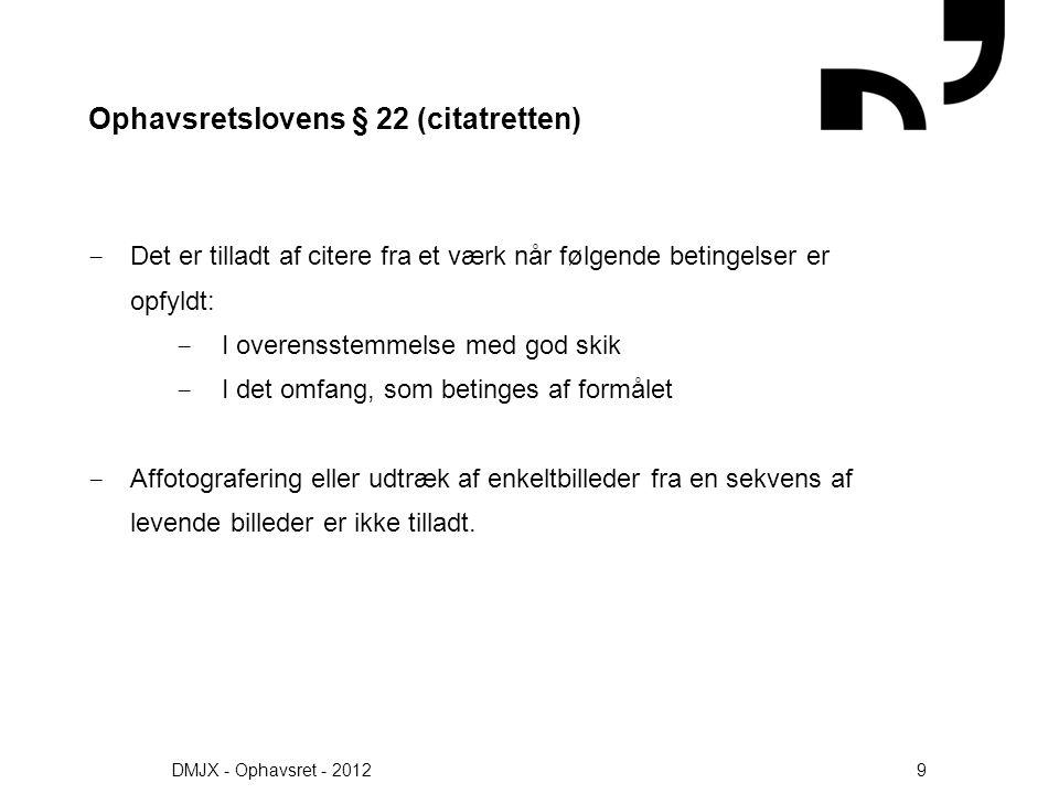 Ophavsretslovens § 22 (citatretten)