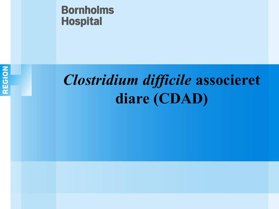 Clostridium difficile associeret diare (CDAD)