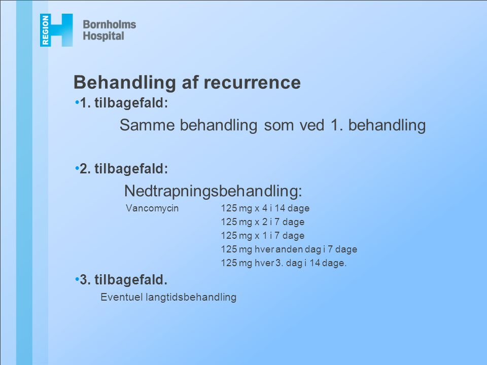 Behandling af recurrence