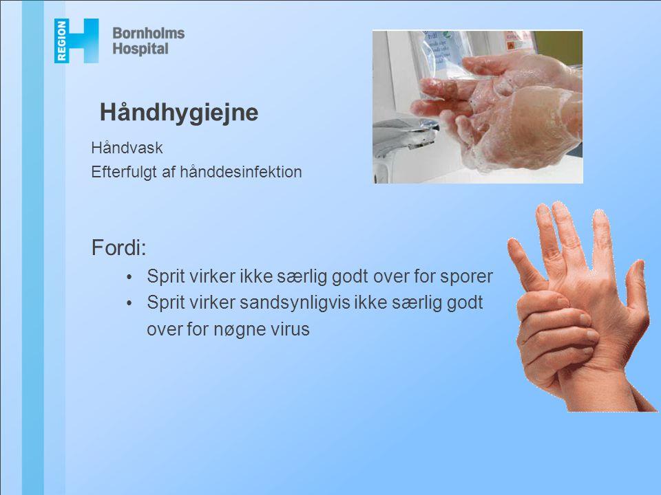 Håndhygiejne Fordi: Sprit virker ikke særlig godt over for sporer