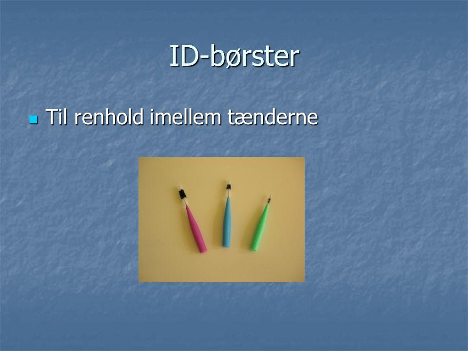 ID-børster Til renhold imellem tænderne