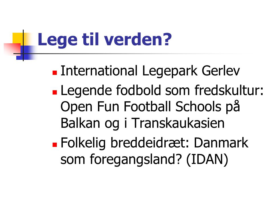 Lege til verden International Legepark Gerlev