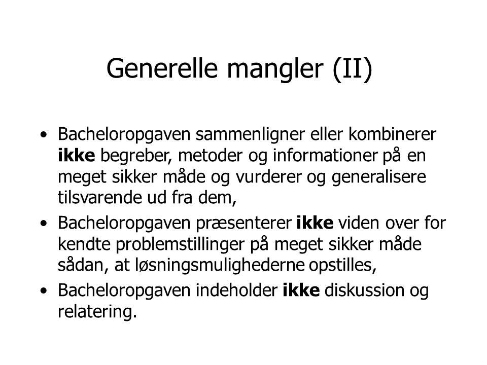Generelle mangler (II)