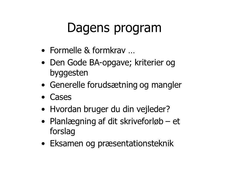 Dagens program Formelle & formkrav …