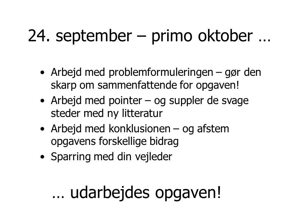 24. september – primo oktober …