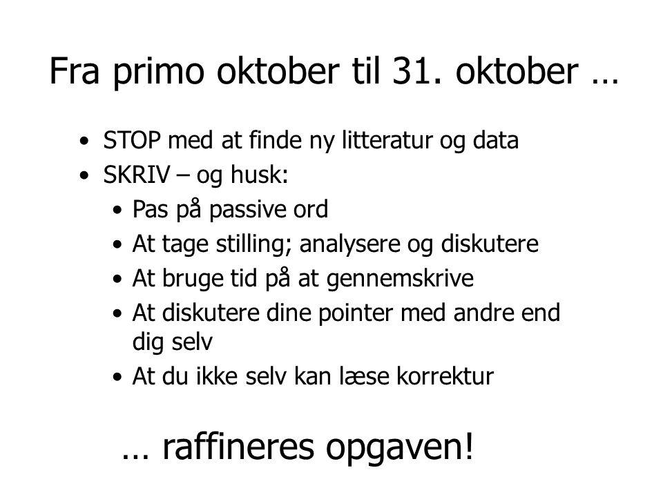 Fra primo oktober til 31. oktober …
