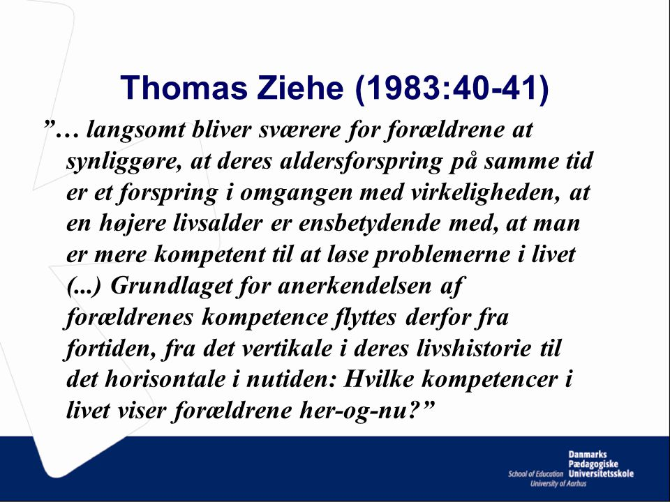 Thomas Ziehe (1983:40-41)