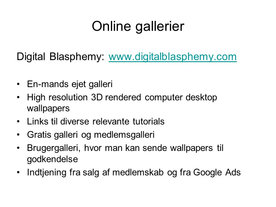 Online gallerier Digital Blasphemy: www.digitalblasphemy.com
