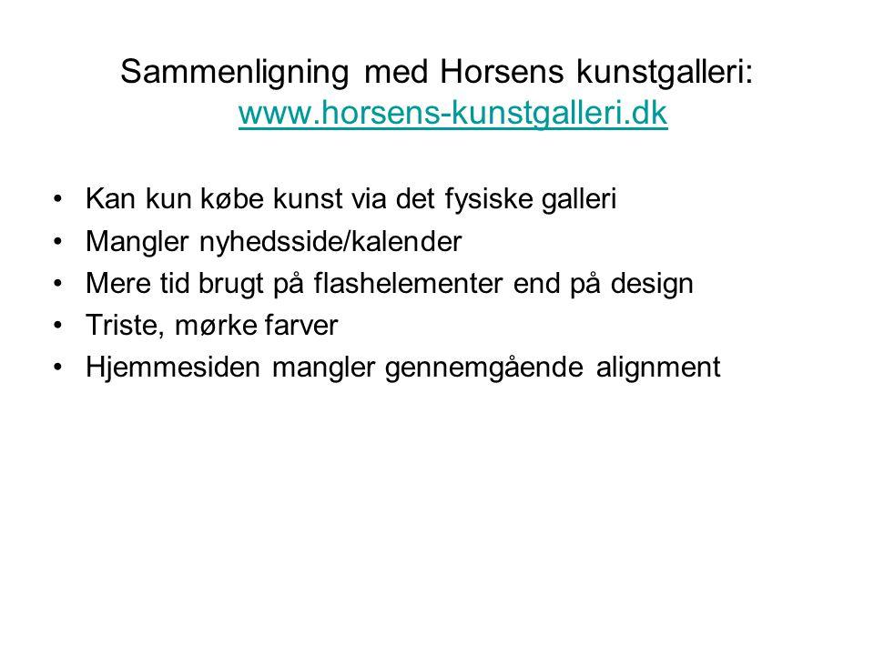 Sammenligning med Horsens kunstgalleri: www.horsens-kunstgalleri.dk