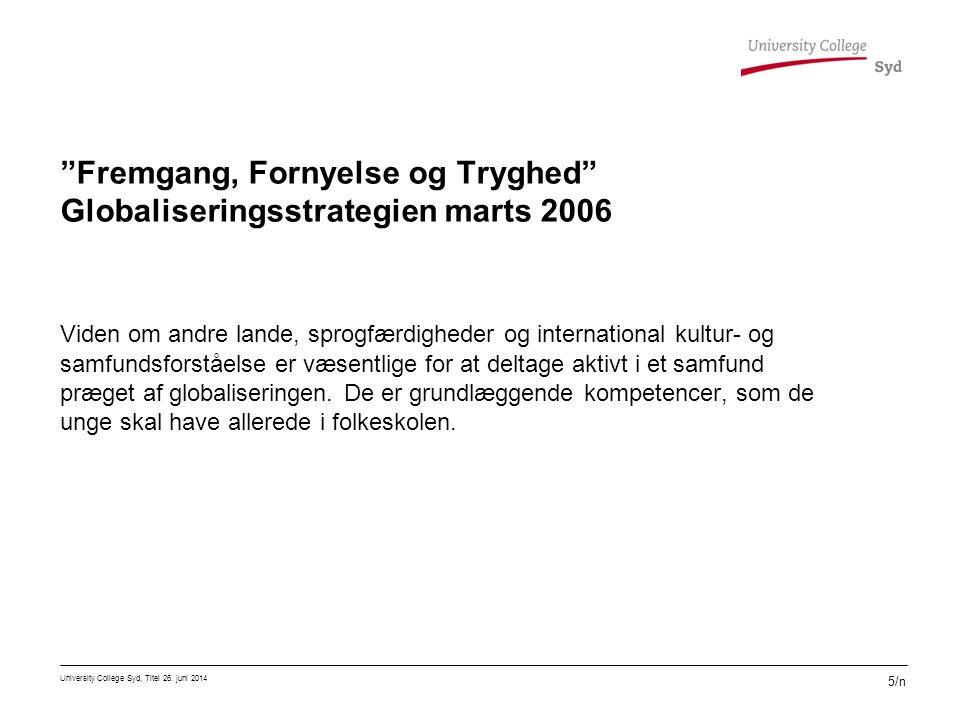 Fremgang, Fornyelse og Tryghed Globaliseringsstrategien marts 2006