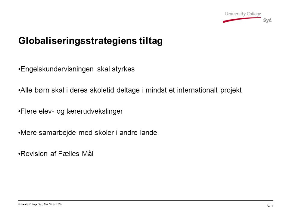 Globaliseringsstrategiens tiltag