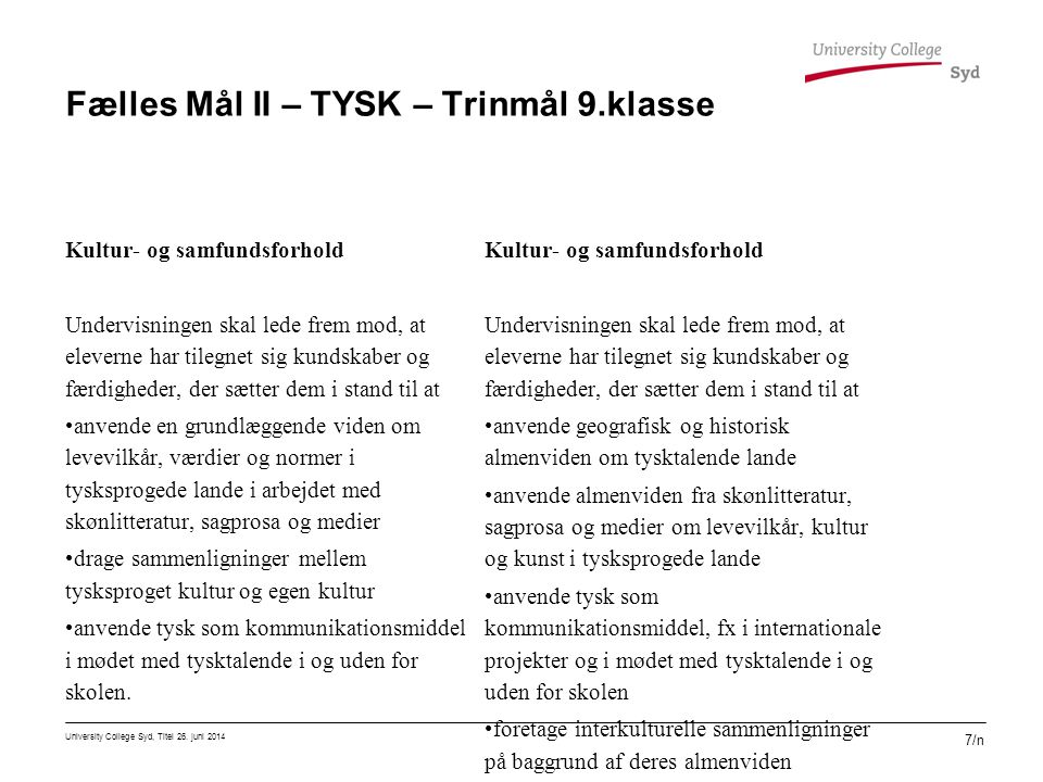 Fælles Mål II – TYSK – Trinmål 9.klasse