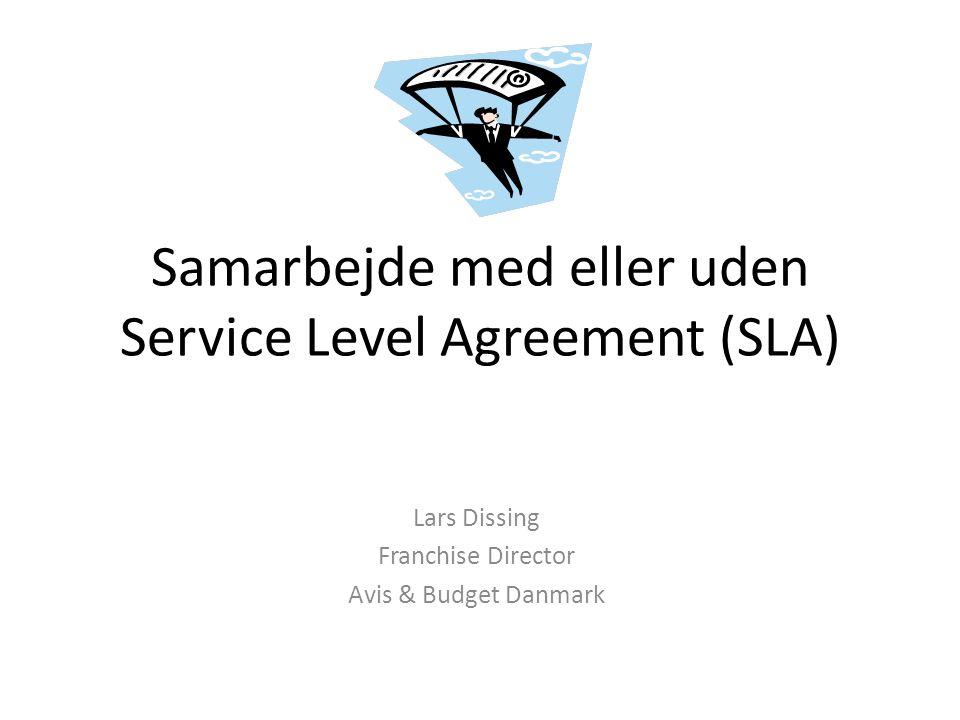 Samarbejde med eller uden Service Level Agreement (SLA)