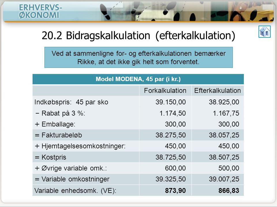 20.2 Bidragskalkulation (efterkalkulation)