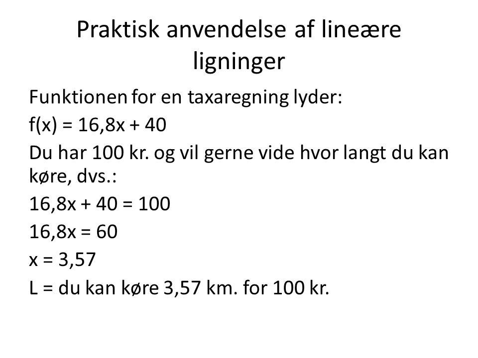 Praktisk anvendelse af lineære ligninger
