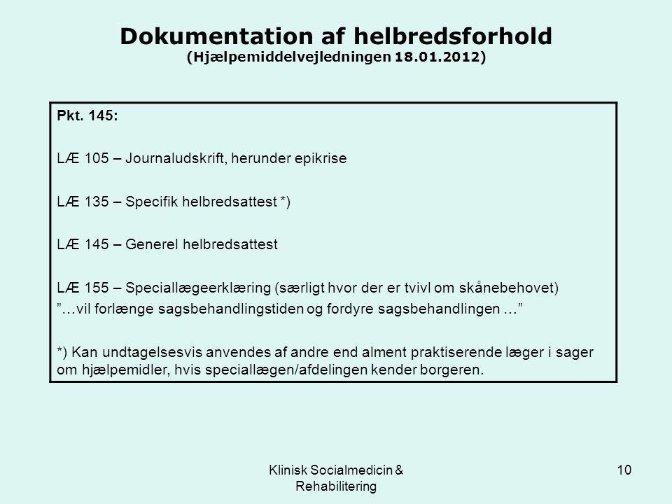 Dokumentation af helbredsforhold (Hjælpemiddelvejledningen 18.01.2012)