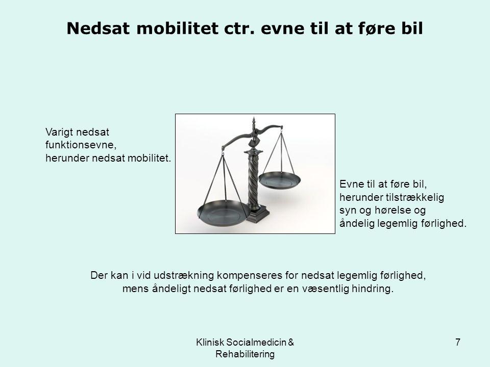 Nedsat mobilitet ctr. evne til at føre bil