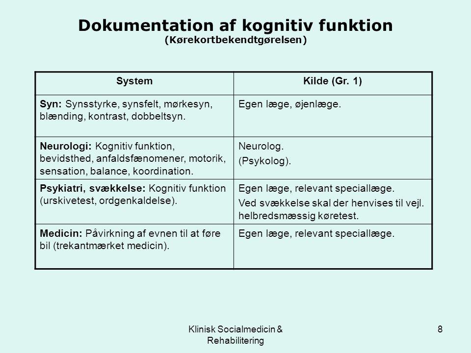 Dokumentation af kognitiv funktion (Kørekortbekendtgørelsen)