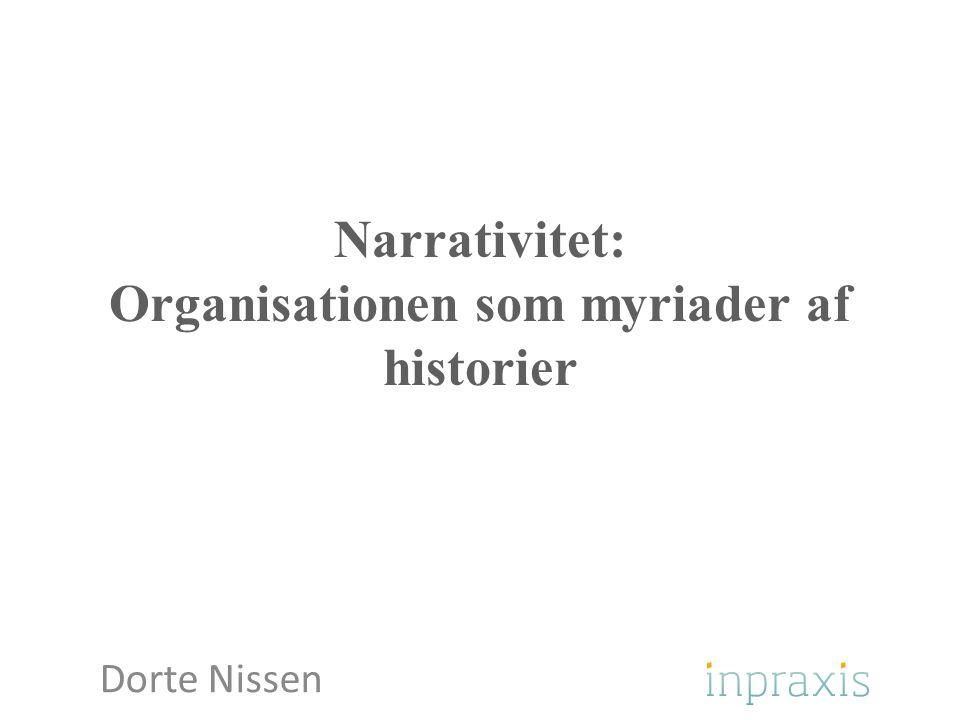 Narrativitet: Organisationen som myriader af historier