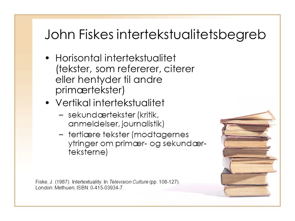John Fiskes intertekstualitetsbegreb