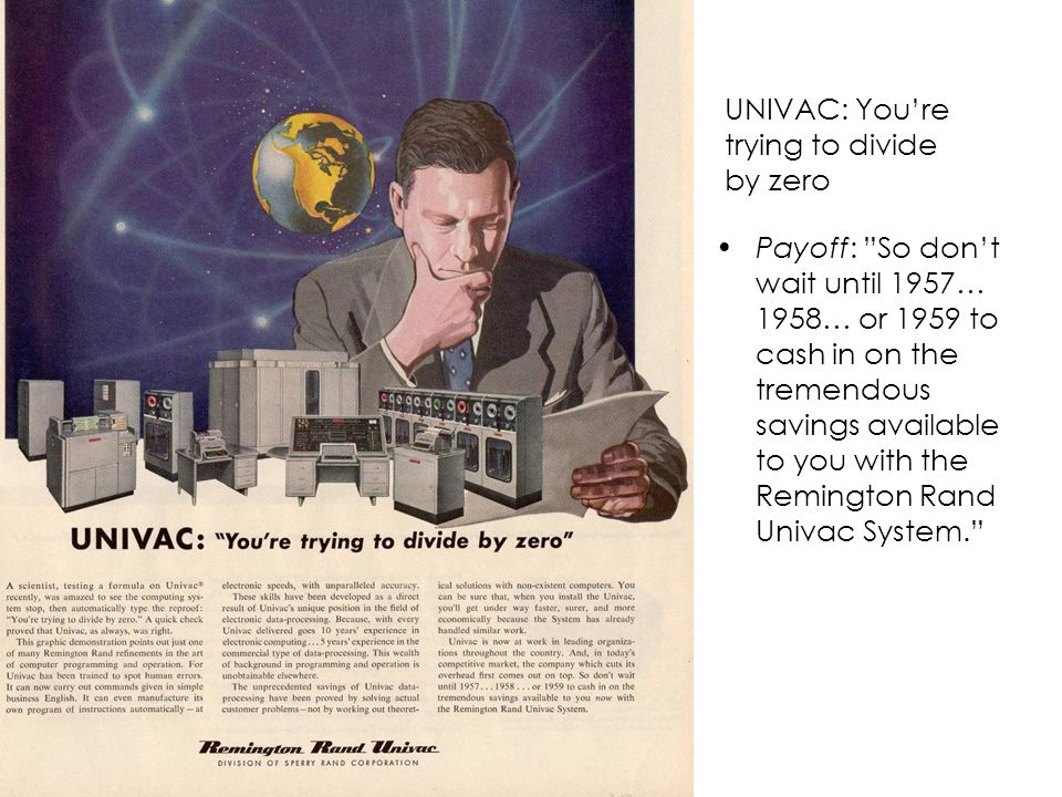 UNIVAC: You're trying to divide by zero