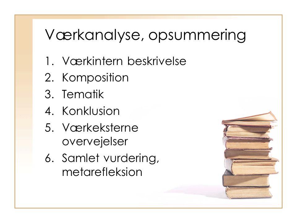 Værkanalyse, opsummering