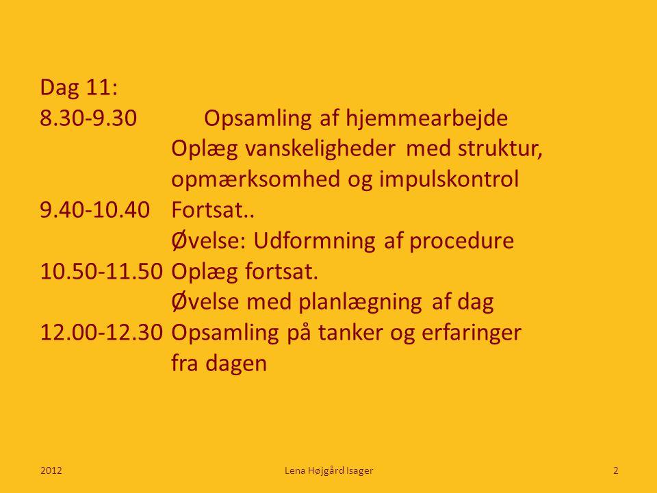 8.30-9.30 Opsamling af hjemmearbejde