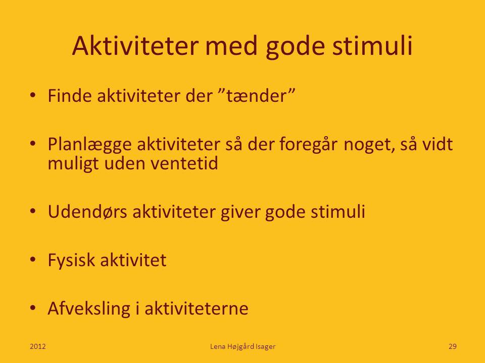 Aktiviteter med gode stimuli