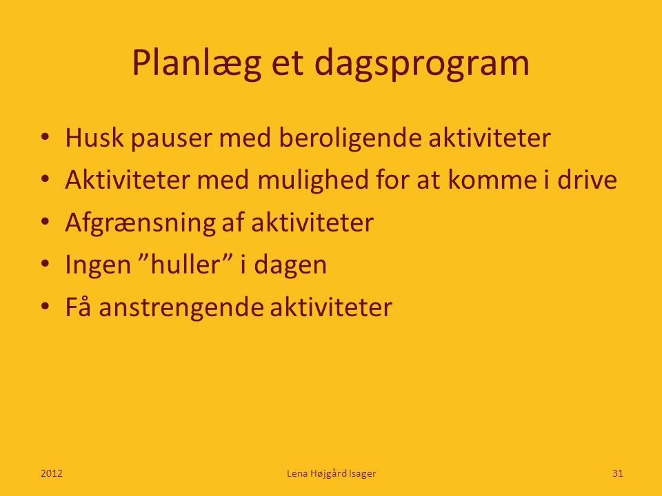 Planlæg et dagsprogram