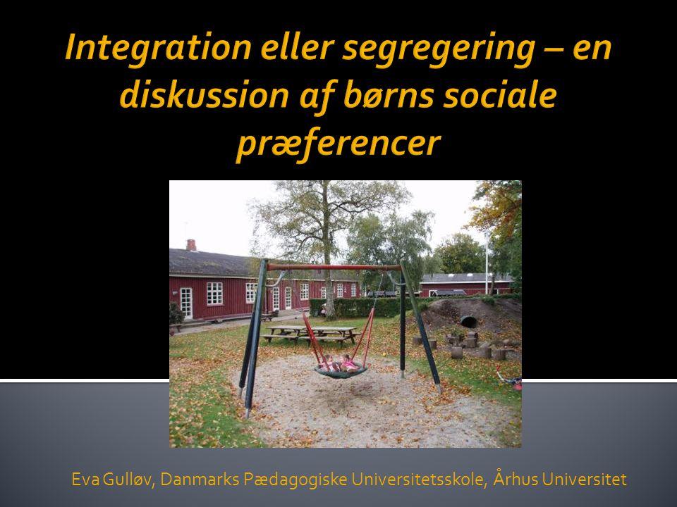 Eva Gulløv, Danmarks Pædagogiske Universitetsskole, Århus Universitet