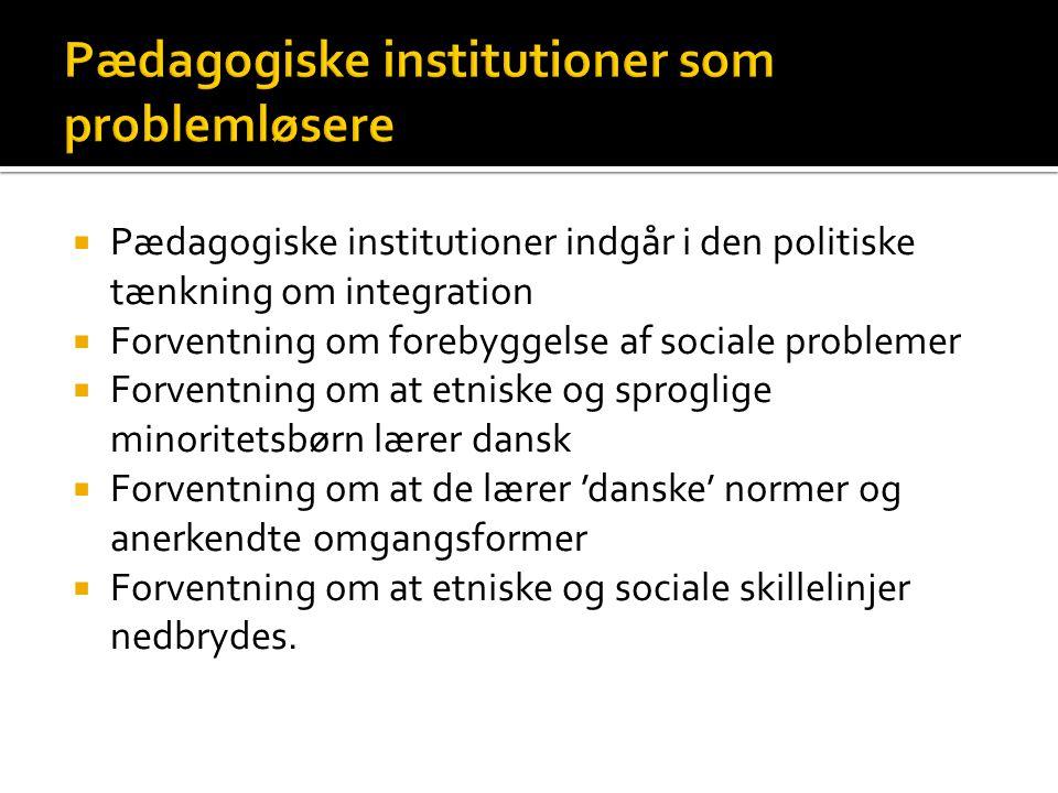 Pædagogiske institutioner som problemløsere