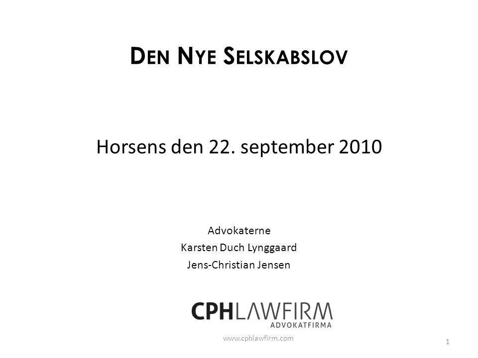 Den Nye Selskabslov Horsens den 22. september 2010 Advokaterne