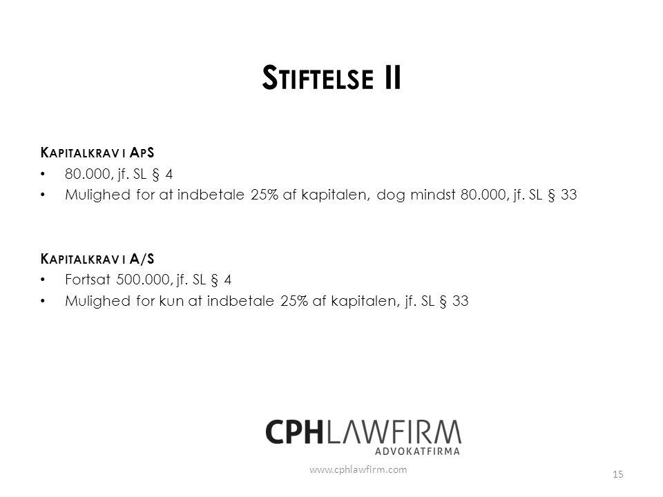 Stiftelse II Kapitalkrav i ApS 80.000, jf. SL § 4