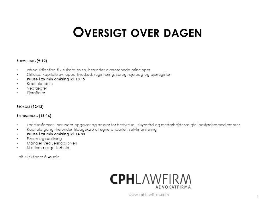 Oversigt over dagen www.cphlawfirm.com Formiddag (9-12)