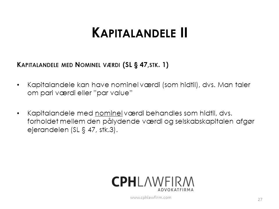 Kapitalandele II Kapitalandele med Nominel værdi (SL § 47,stk. 1)