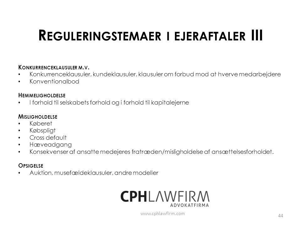 Reguleringstemaer i ejeraftaler III