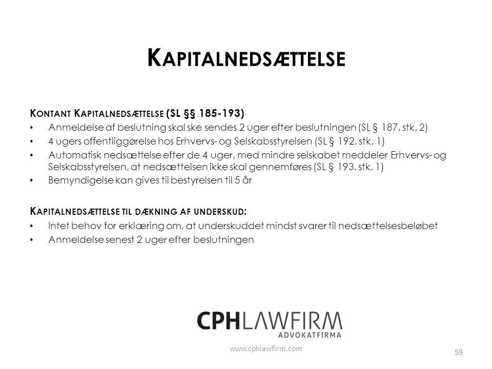 Kapitalnedsættelse Kontant Kapitalnedsættelse (SL §§ 185-193)