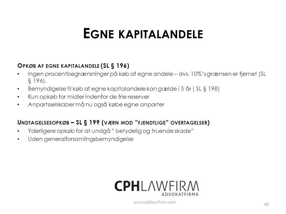 Egne kapitalandele Opkøb af egne kapitalandele (SL § 196)