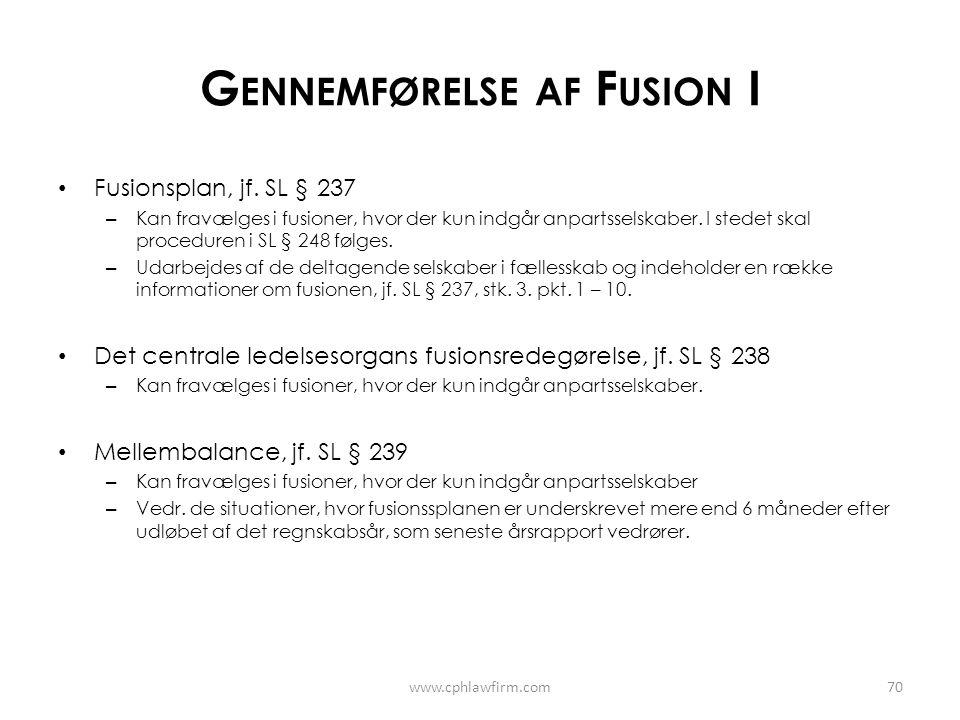 Gennemførelse af Fusion I