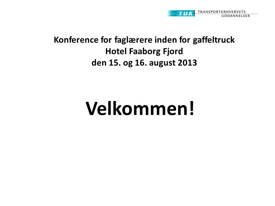 Konference for faglærere inden for gaffeltruck Hotel Faaborg Fjord den 15. og 16. august 2013