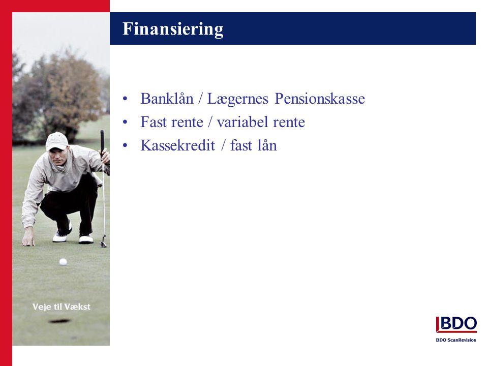Finansiering Banklån / Lægernes Pensionskasse