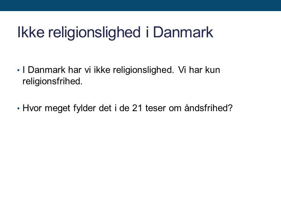 Ikke religionslighed i Danmark