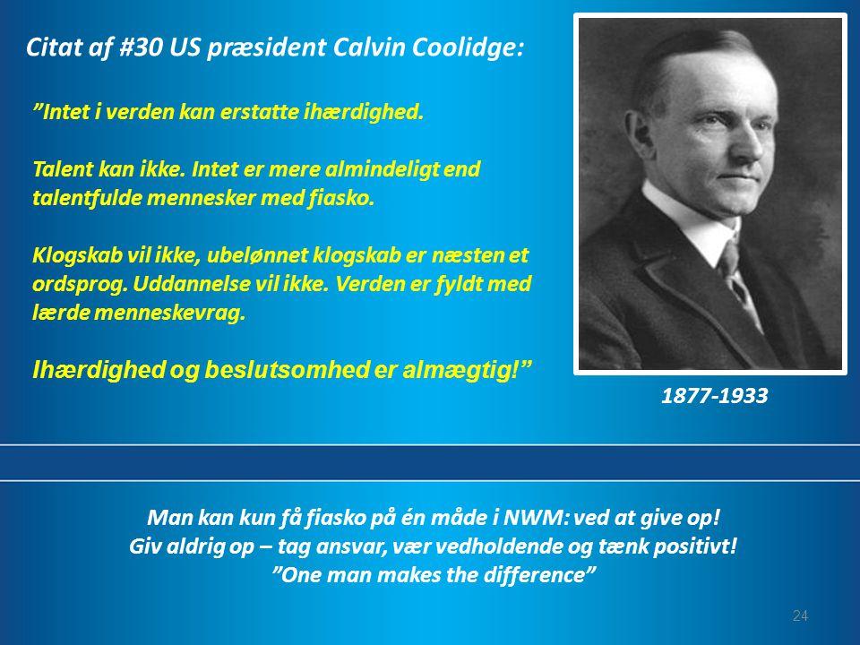 Citat af #30 US præsident Calvin Coolidge: