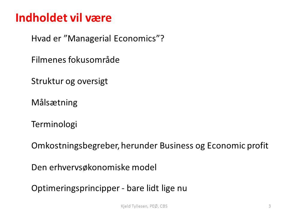 Indholdet vil være Hvad er Managerial Economics