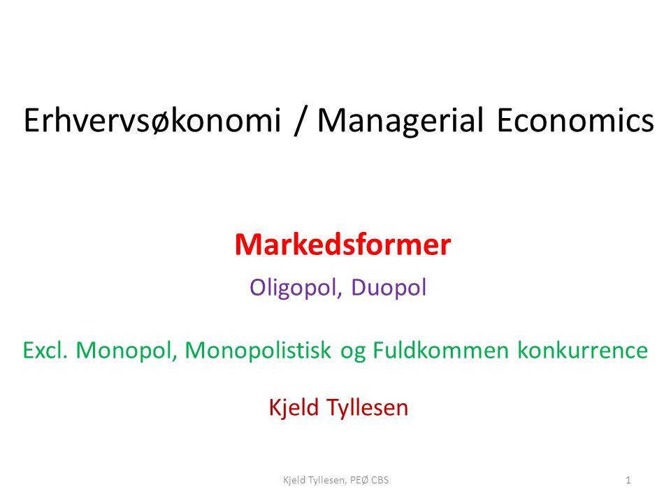 Excl. Monopol, Monopolistisk og Fuldkommen konkurrence