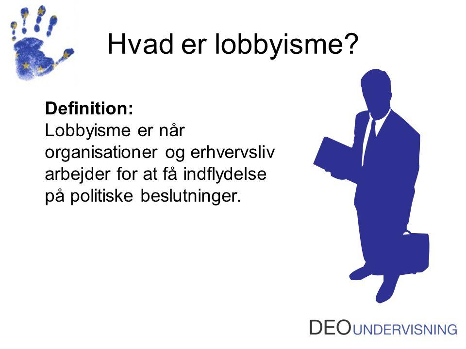 Hvad er lobbyisme Definition: