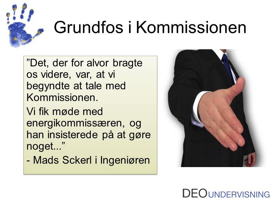 Grundfos i Kommissionen