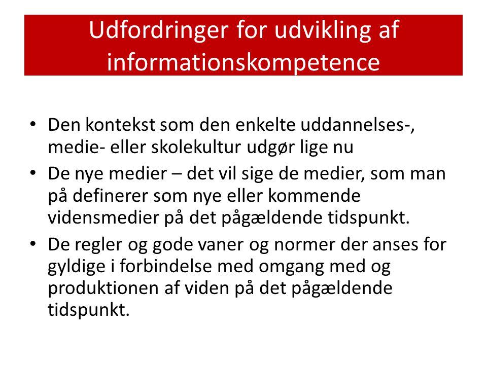 Udfordringer for udvikling af informationskompetence